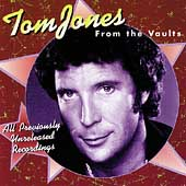 Tom Jones: From the Vaults