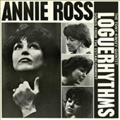 Annie Ross: Loguerhythms: Songs from the Establishment [7/21]