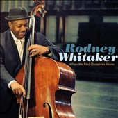 Rodney Whitaker: When We Find Ourselves Alone *