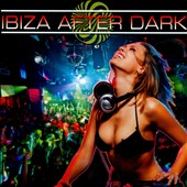 Various Artists: Ibiza After Dark [8/12]