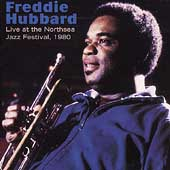 Freddie Hubbard: Live at the North Sea Jazz Festival