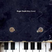 Baby Grand -Piano music of Roger Doyle (b.1949) / Roger Doyle, piano