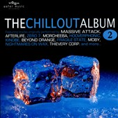 Various Artists: The Chillout Album, Vol. 2 [Water]