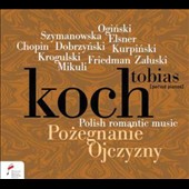 Polish Romantic Music: Works of Chopin, Elsner, Szymanowska, Mikuli et al. / Tobias Koch, period pianos