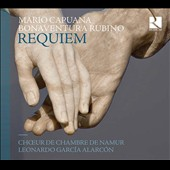 Mario Capuana (d.1646): Requiem Mass for 4 Voices; Bonaventura Rubino 1600-'68): Requiem / Namur Chamber Choir; Alarcón
