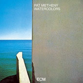 Pat Metheny: Watercolors