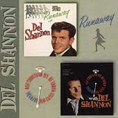 Del Shannon: Runaway with Del Shannon/One Thousand Six-Hundred Sixty-One Seconds