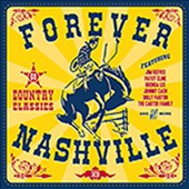 Various Artists: Forever Nashville: 60 Country Classics