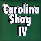 Various Artists: Carolina Shag IV