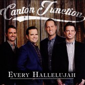 Canton Junction: Every Hallelujah