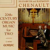 20th-Century Organ Music for Two, Vol. 1 / Raymond & Elizabeth Chenault, organ