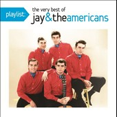 Jay & the Americans: The Very Best of Jay & the Americans