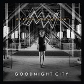 Martha Wainwright: Goodnight City [11/11] *