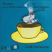 Andy Lutter/Tina May: Cafe Paranoia