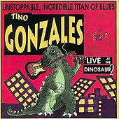 Tino Gonzales: Live at the Dinosaur, Vol. 2