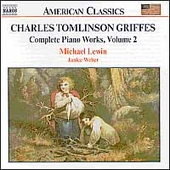 American Classics - Griffes: Complete Piano Works Vol 2