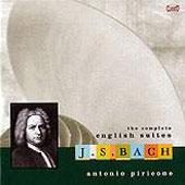 Bach: English Suites / Antonio Piricone