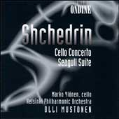 Shchedrin: Cello Concerto, etc / Yl&ouml;nen, Mustonen, et al