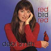 Debi Smith: Red Bird Red