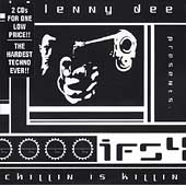 Lenny Dee: Industrial Fucking Strength, Vol. 4: Chillin Is Killin