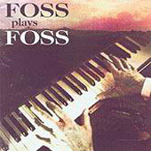 Foss Plays Foss - American Pieces, etc / P. Quint, R. Alvino