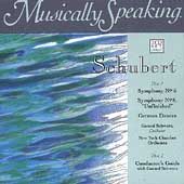 Musically Speaking - Schubert: Symphony no 5 & 8 / Schwarz