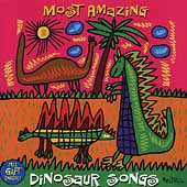 Various Artists: Most Amazing Dinosaur Songs