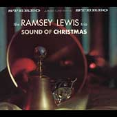 Ramsey Lewis/Ramsey Lewis Trio: Sound of Christmas [Digipak] [Remaster]