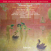 Hyperion French Song Edition - Faur&eacute;: Complete Songs Vol 1