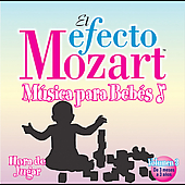 El efecto Mozart: M&uacute;sica para beb&eacute;s Vol 3