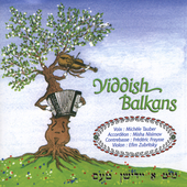 Yiddish Balkans: Yiddish Balkans