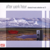 After Work Hour Vol 9 - Vivaldi, et al / Kegel, et al