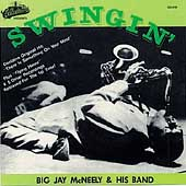 Big Jay McNeely: Swingin': Golden Classics