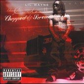 Lil Wayne: Tha Carter II [Chopped & Screwed] [PA]
