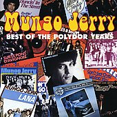 Mungo Jerry: The Best of the Polydor Years