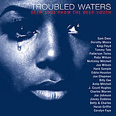 Various Artists: Troubled Waters: Deep Soul from the Deep South