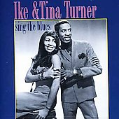 Ike & Tina Turner: Sing the Blues