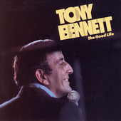 Tony Bennett: The Good Life [Sony 1990]