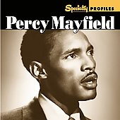 Percy Mayfield: Specialty Profiles