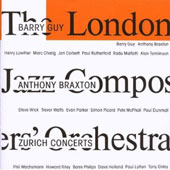 London Jazz Composers' Orchestra/Anthony Braxton/Barry Guy: Zurich Concerts