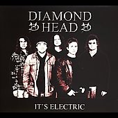 Diamond Head (Metal): It's Electric