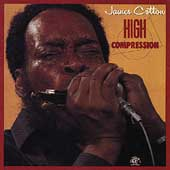 James Cotton (Harmonica)/James Cotton Blues Band (Harmonica): High Compression