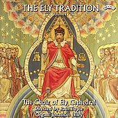 The Ely Tradition Vol 1- Mendelssohn, et al / Lilley, et al