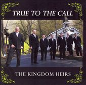 Kingdom Heirs: True to the Call *