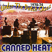 Canned Heat: Under the Dutch Skies 1970-74