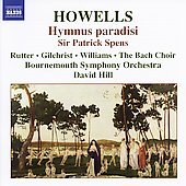 Howells: Hymnus Paradisi, Sir Patrick Spens / Hill, et al