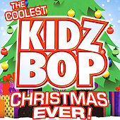 Kidz Bop Kids: The Coolest Kidz Bop Christmas Ever