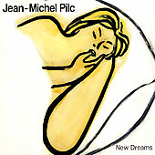 Jean-Michel Pilc: New Dreams [Digipak]