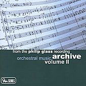 From the Philip Glass Recording Archive Vol 2