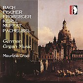German Organ Music - Fischer, Froberger, Muffat, etc / Croci